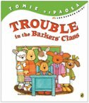 Book Trouble In The Barkers' Class by Tomie Depaola