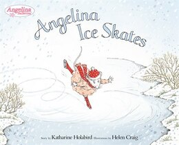 Book Angelina Ice Skates by Katharine Holabird