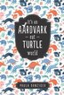 It's An Aardvark-eat-turtle World