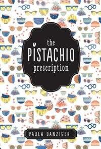 Book The Pistachio Prescription by Paula Danziger