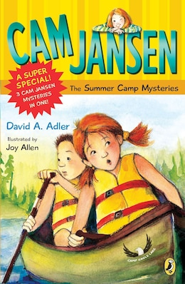 Book Cam Jansen: Cam Jansen And The Summer Camp Mysteries: A Super Special by David A. Adler