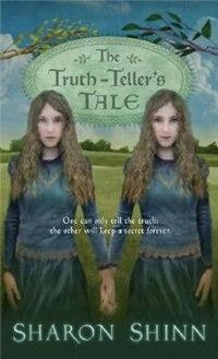 Book The Truth-teller's Tale by Sharon Shinn