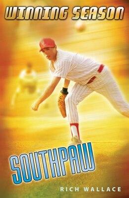 Book Southpaw: Winning Season by Rich Wallace