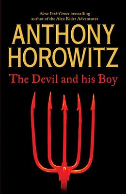 Book The Devil And His Boy by Anthony Horowitz