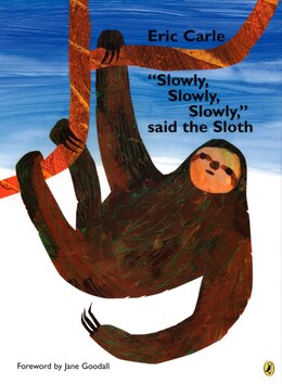"Book ""slowly, Slowly, Slowly,"" Said The Sloth by Eric Carle"