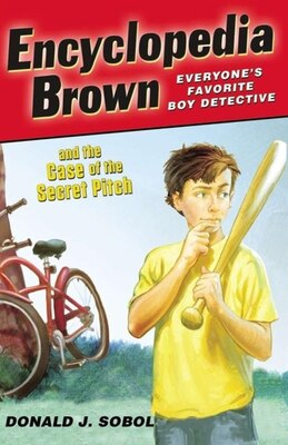 Book Encyclopedia Brown And The Case Of The Secret Pitch by Donald J. Sobol