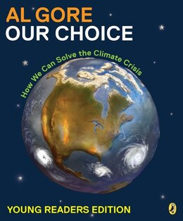 Book Our Choice: How We Can Solve The Climate Crisis by Al Gore