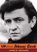 Book Up Close: Johnny Cash by Anne E. Neimark