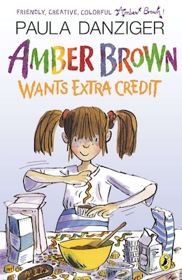 Book Amber Brown Wants Extra Credit by Paula Danziger