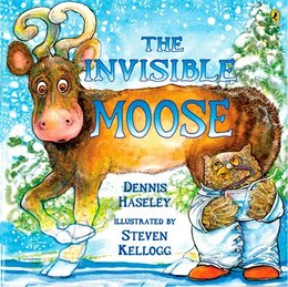 Book The Invisible Moose by Dennis Haseley