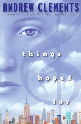Book Things Hoped For by Andrew Clements