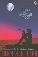 Book Under The Baseball Moon by John Ritter