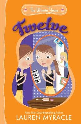Book Twelve by Lauren Myracle