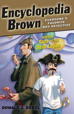Book Encyclopedia Brown And The Case Of The Dead Eagles by Donald J. Sobol