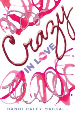 Book Crazy In Love by Dandi Daley Mackall