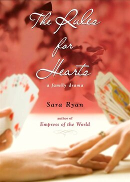 Book Rules For Hearts by Sara Ryan