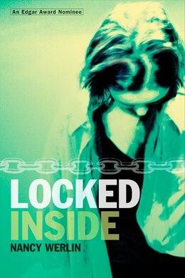 Book Locked Inside by Nancy Werlin