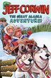 The Great Alaska Adventure!: Junior Explorer Series Book 2 by Jeff Corwin