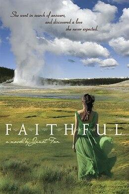 Book Faithful by Janet Fox