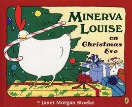 Book Minerva Louise On Christmas Eve by Janet Morgan Stoeke