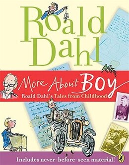 Book More About Boy: Roald Dahl's Tales From Childhood by Roald Dahl