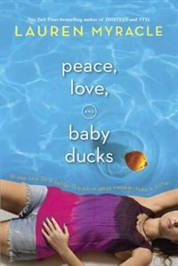 Book Peace, Love, And Baby Ducks by Lauren Myracle