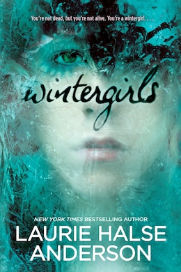 Book Wintergirls by Laurie Halse Anderson