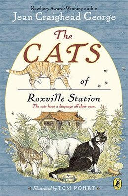 Book The Cats Of Roxville Station by Jean Craighead George