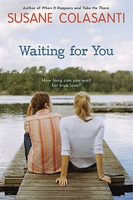 Book Waiting For You by Susane Colasanti