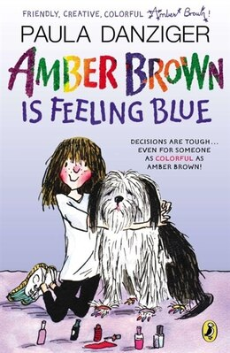 Book Amber Brown Is Feeling Blue by Paula Danziger