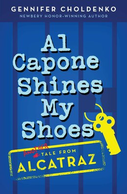 Book Al Capone Shines My Shoes by Gennifer Choldenko