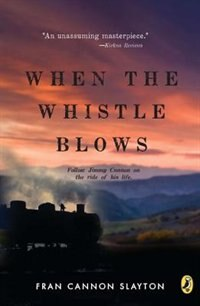 Book When The Whistle Blows by Fran Slayton
