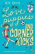 Love Puppies And Corner Kicks by Bob Krech
