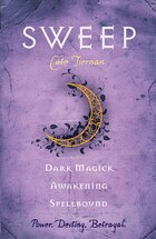 Sweep: Dark Magick, Awakening, And Spellbound: Volume 2