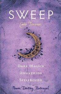 Sweep: Dark Magick, Awakening, And Spellbound: Volume 2