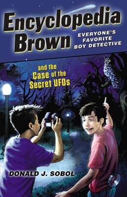 Book Encyclopedia Brown And The Case Of The Secret Ufos by Donald J. Sobol
