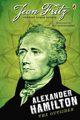 Book Alexander Hamilton: The Outsider by Jean Fritz