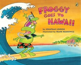 Book Froggy Goes to Hawaii by Jonathan London