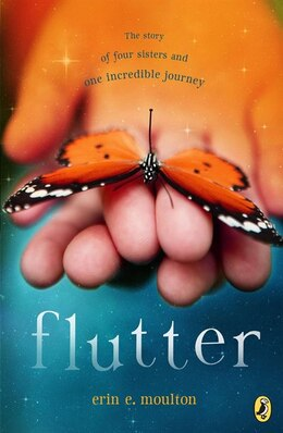 Book Flutter: The Story of Four Sisters and an Incredible Journey by Erin E. Moulton