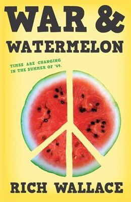 Book War and Watermelon by Rich Wallace
