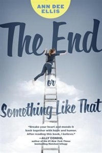Book The End Or Something Like That by Ann Dee Ellis