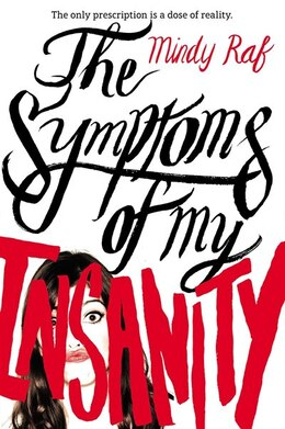 Book The Symptoms Of My Insanity by Mindy Raf