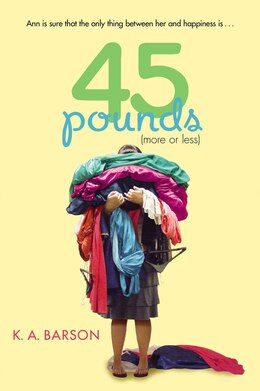 Book 45 Pounds (more Or Less) by Kelly Barson