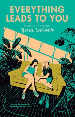 Book Everything Leads To You by Nina Lacour