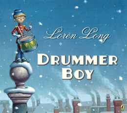 Book Drummer Boy by Loren Long