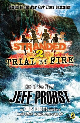 Book Trial By Fire: Stranded Book Two by Jeff Probst