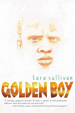 Book Golden Boy by Tara Sullivan
