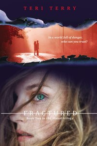 Fractured: A Slated Novel, Book 2