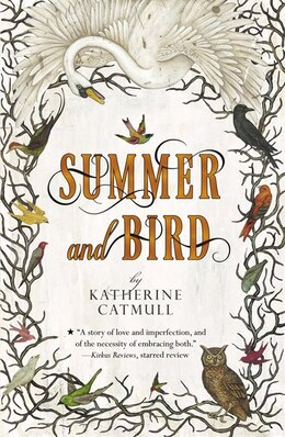 Book Summer And Bird by Katherine Catmull