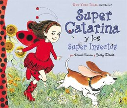 Book Super Catarina Y Los Super Insectos by David Soman